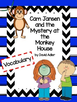 Cam Jansen and the Mystery at the Monkey House Vocabulary