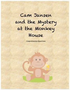 Cam Jansen and the Mystery at the Monkey House comprehension questions
