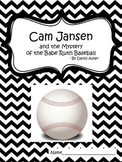 Cam Jansen and the Mystery of the Babe Ruth Baseball (test and packet)