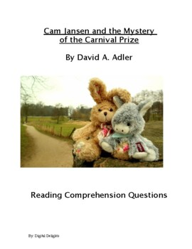 Cam Jansen and the Mystery of the Carnival Prize Reading Comprehension Questions