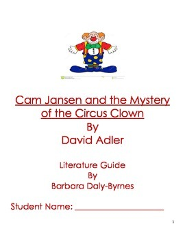 Cam Jansen and the Mystery of the Circus Clown Literature Guide