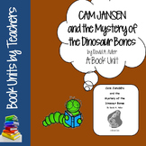 Cam Jansen and the Mystery of the Dinosaur Bones Book Unit by David Adler