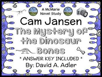 Cam Jansen and the Mystery of the Dinosaur Bones (David A. Adler) Novel Study