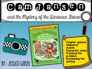 Cam Jansen and the Mystery of the Dinosaur Bones NOVEL STUDY