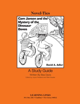 Cam Jansen and the Mystery of the Dinosaur Bones - Novel-Ties Study Guide