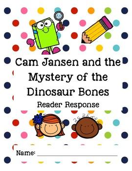 Cam Jansen and the Mystery of the Dinosaur Bones Reader Response