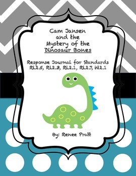 Cam Jansen and the Mystery of the Dinosaur Bones Response Journal