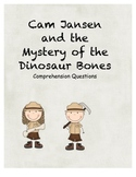 Cam Jansen and the Mystery of the Dinosaur Bones-comprehension questions