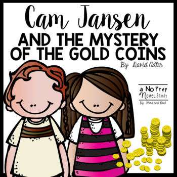Cam Jansen and the Mystery of the Gold Coins