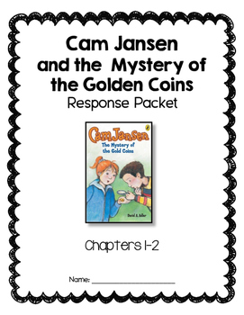 Cam Jansen and the Mystery of the Gold Coins Response Packets