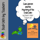 Cam Jansen and the Mystery of the Gold Coins by David A Adler Book Unit