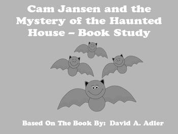 Cam Jansen and the Mystery of the Haunted House - Book Study