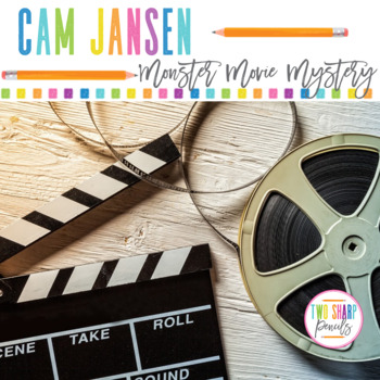 Cam Jansen and the Mystery of the Monster Movie Novel Study