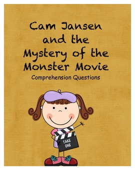 Cam Jansen and the Mystery of the Monster Movie comprehension questions
