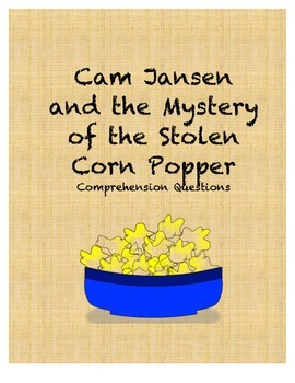 Cam Jansen and the Mystery of the Stolen Corn Popper