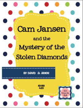 Cam Jansen and the Mystery of the Stolen Diamonds {Novel Study, Book Club}