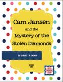 Cam Jansen and the Mystery of the Stolen Diamonds {Novel S