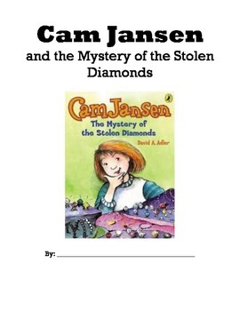 Cam  Jansen and the Mystery of the Stolen Diamonds Reading Packet