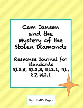 Cam Jansen and the Mystery of the Stolen Diamonds Response Journal