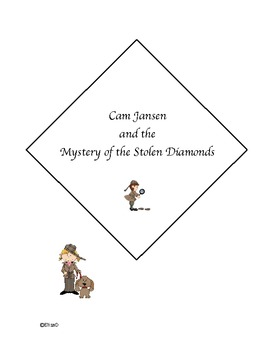 Cam Jansen and the Mystery of the Stolen Diamonds comprehension questions