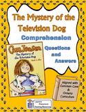 Cam Jansen and the Mystery of the Television Dog Comprehension Questions