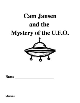 Cam Jansen and the Mystery of the U.F.O. Comprehension Questions