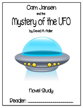 Cam Jansen and the Mystery of the UFO - Novel Study - DRA 28