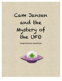 Cam Jansen and the Mystery of the UFO comprehension Questions