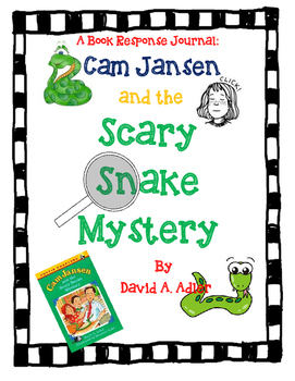 Cam Jansen and the Scary Snake Mystery-A Complete Book Study