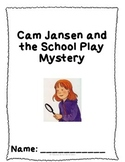 Cam Jansen and the School Play Mystery Comprehension