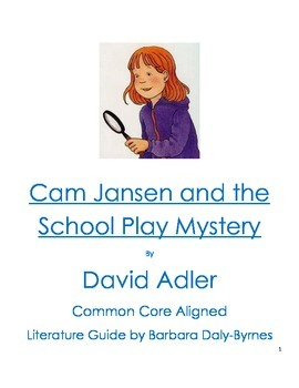 Cam Jansen and the School Play Mystery Literature Guide