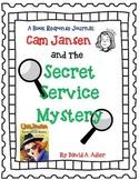 Cam Jansen and the Secret Service Mystery - A Complete Novel Study
