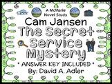 Cam Jansen and the Secret Service Mystery (David A. Adler) Novel Study (25 pgs)