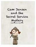Cam Jansen and the Secret Service Mystery comprehension questions