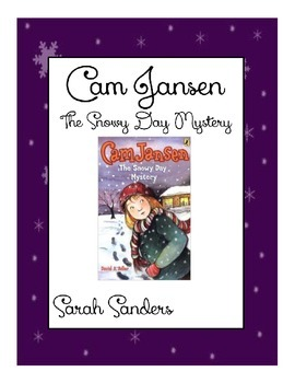 Cam Jansen and the Snowy Day Mystery Comprehension Questions