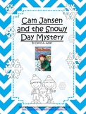 Cam Jansen and the Snowy Day Mystery Novel Study and Reading Response Packet