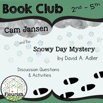 Cam Jansen and the Snowy Day Mystery by David A. Adler: Book Club 2nd thru 5th