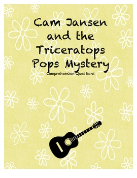 Cam Jansen and the Triceratops Pops Mystery comprehension questions