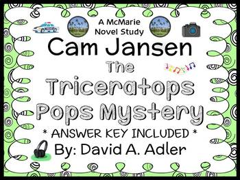 Cam Jansen and the Triceratops Pops Mystery (David A. Adler) Novel Study