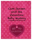 Cam Jansen and the Valentine Baby Mystery Comprehension Questions