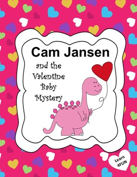 Cam Jansen and the Valentine Baby Mystery Novel Study