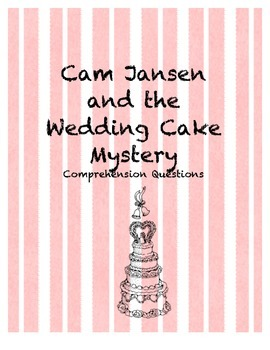 Cam Jansen and the Wedding Cake Mystery comprehension questions