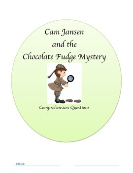 Cam Jansen And The Chocolate Fudge Mystery Questions