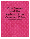 Cam Jansen and the mystery of the carnival prize comprehension questions