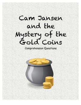 Cam Jansen and the mystery of the gold coins-comprehension questions