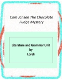 Cam Jansen-The Chocolate Fudge Mystery Unit with Literary and Grammar Activities