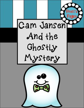 CamJansen and the Ghostly Mystery Reading Response Journal