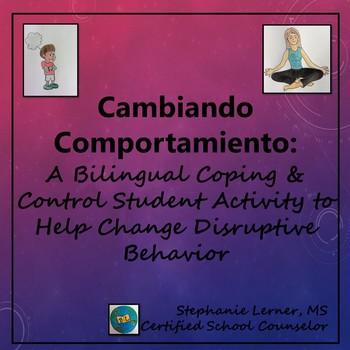 Cambiando Comportamiento: A Bilingual Coping and Controlling Student Activity