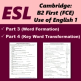 Cambridge First Certificate: Word formation & Key word transformation [1]
