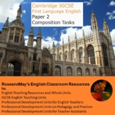Cambridge IGCSE First Language English: Paper 2 Composition tasks